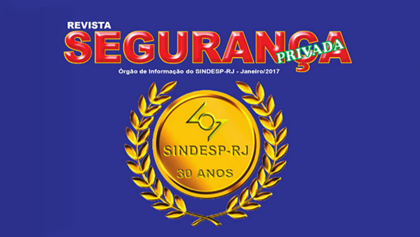 SindespRJ comemora seus 30 anos – Celebre conosco com o lançamento da nova revista