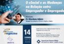 Palestra: O eSocial e as mudanças entre empregador e empregado.