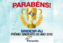 Sindesp-RJ é o vencedor do Prêmio Sindicato do Ano 2018