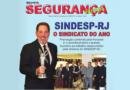 Chegou a edição de março da Revista do Sindesp-RJ. Acesse e confira nossas novidades